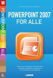 powerpoint 2007 for alle, 2. udg - bog