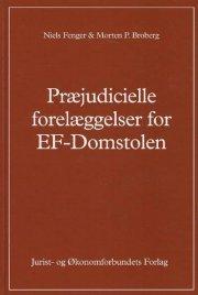 præjudicielle forelæggelser for ef-domstolen - bog