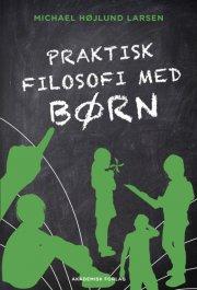 praktisk filosofi med børn - bog