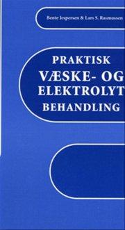 praktisk væske- og elektrolytbehandling - bog