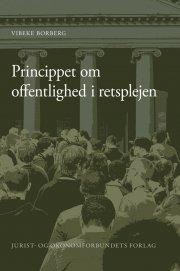 princippet om ofttenlighed i retsplejen - bog