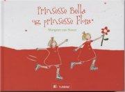 prinsesse bella og prinsesse flora - bog