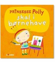 prinsesse polly skal i børnehave - bog