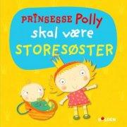 prinsesse polly skal være storesøster - bog