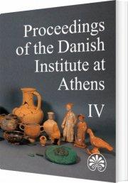 proceedings of the danish institute at athens iv - bog