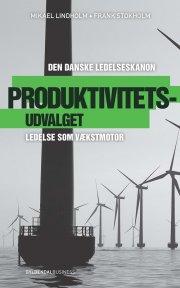 produktivitetsudvalget - den danske ledelseskanon, 10 - bog