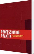 profession og praktik - bog