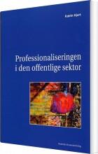 professionaliseringen i den offentlige sektor - bog