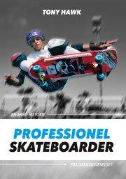 professionel skateboarder - bog