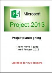 project 2013 - kom nemt i gang med project 2013 - bog