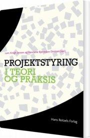 projektstyring i teori og praksis - bog