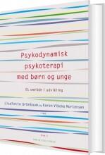 psykodynamisk psykoterapi med børn og unge 2 - bog
