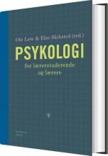 psykologi for lærerstuderende og lærere - bog