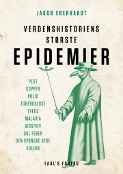 verdenshistoriens største epidemier - bog