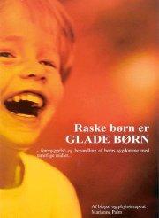 raske børn er glade børn - bog
