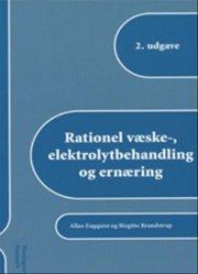 rationel væske-, elektrolytbehandling og ernæring - bog