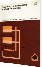 regulering og indregulering af større varmeanlæg - bog