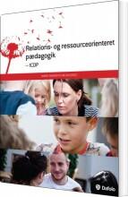 relations- og ressourceorienteret pædagogik - icdp - bog