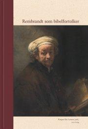 rembrandt som bibelfortolker - bog
