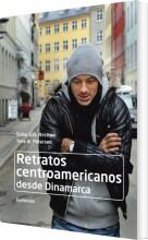 retratos centroamericanos desde dinamarca - bog