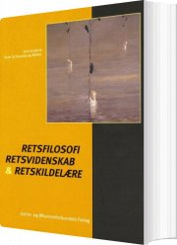 retsfilosofi, retsvidenskab og retskildelære - bog