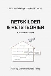 Ruth Nielsen - Retskilder Og Retsteorier - Bog