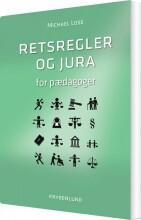 retsregler og jura for pædagoger - bog