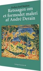 retssagen om et formodet maleri af andré derain - bog