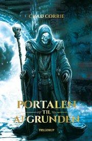 return of the wizard king #1: portalen til afgrunden - bog