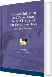 rites of ordination and commitment in the churches of the nordic countries - bog