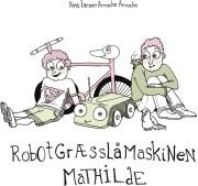 robotgræsslåmaskinen mathilde - bog