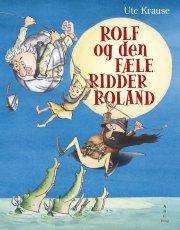 rolf og den fæle ridder roland - bog