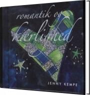 romantik og kærlighed - bog