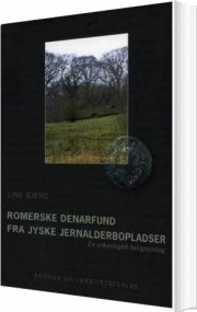romerske denarfund fra jyske jernalderbopladser - bog