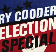 ry cooder - election special - cd