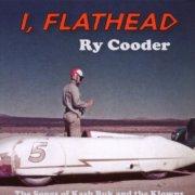 ry cooder - i, flathead - cd