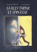 så blev farfar et spøgelse - bog