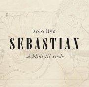 sebastian - så blidt til stede  - solo Live