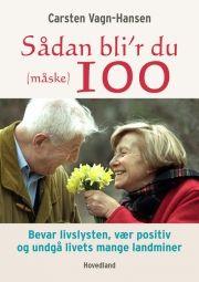 sådan bliver du (måske) 100 år - bog