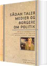 sådan taler medier og borgere om politik - bog