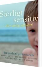 særligt sensitive - eller særligt udfordret? - bog
