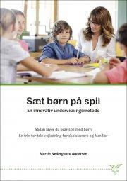 sæt børn på spil. en innovativ undervisningsmetode - bog