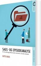 sags- og episodeanalyse i socialt arbejde - bog