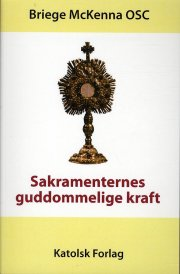 sakramenternes guddommelige kraft - bog