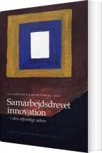 samarbejdsdrevet innovation i den offentlige sektor - bog