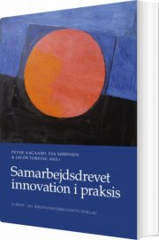 samarbejdsdrevet innovation i praksis - bog