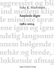 samlede digte 1982-2004 - bog