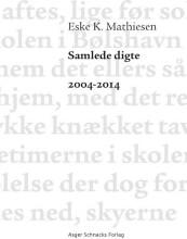samlede digte 2004-2014 - bog