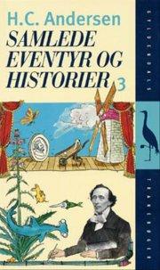 samlede eventyr og historier, bind 3 - bog