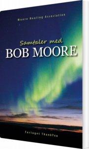 samtaler med bob moore - bog